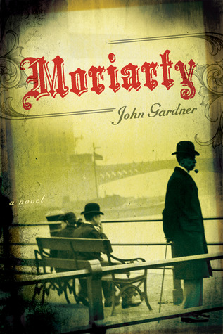 Moriarty by John  Gardner