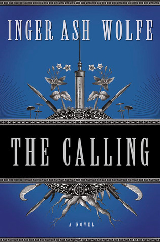 The Calling by Inger Ash Wolfe
