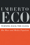 Turning Back the Clock by Umberto Eco