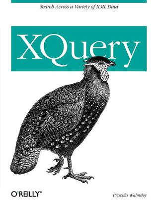 Xquery by Priscilla Walmsley