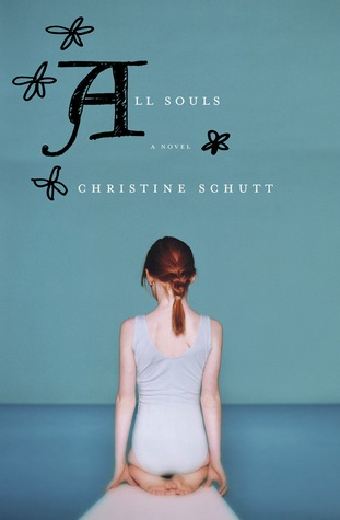 All Souls by Christine Schutt