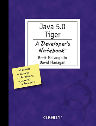 Java 5.0 Tiger by Brett McLaughlin