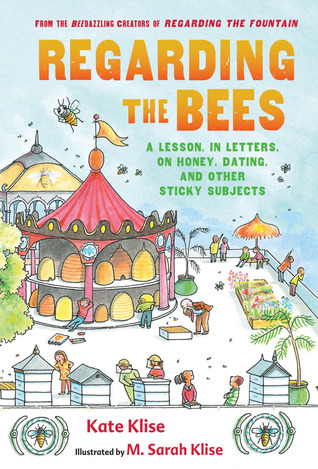 Regarding the Bees by Kate Klise