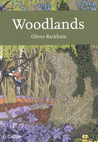 Woodlands (New Naturalist, #100)