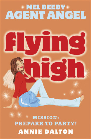 Flying High (Angels Unlimited, #3)