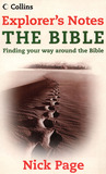 Explorer's Notes: The Bible: Reading Your Way Around the Bible