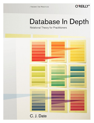 Database in Depth by Christopher J. Date