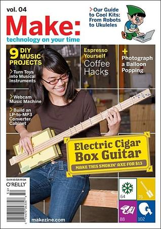 Make: Technology on Your Time Volume 04: Technology on Your Time