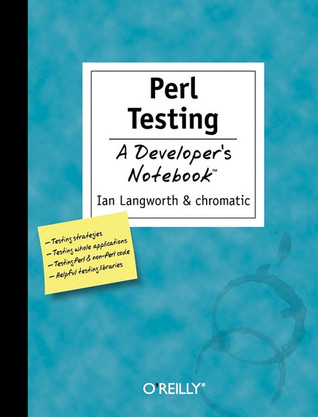 Perl Testing by Ian Langworth