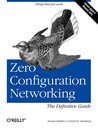 Zero Configuration Networking: The Definitive Guide: The Definitive Guide