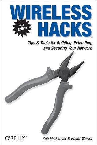 Wireless Hacks by Rob Flickenger