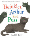 Twinkles, Arthur and Puss