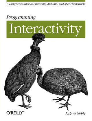 Programming Interactivity by Joshua Noble