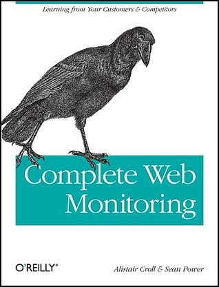Complete Web Monitoring by Alistair Croll