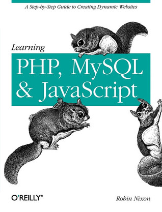 Learning PHP, MySQL, and JavaScript