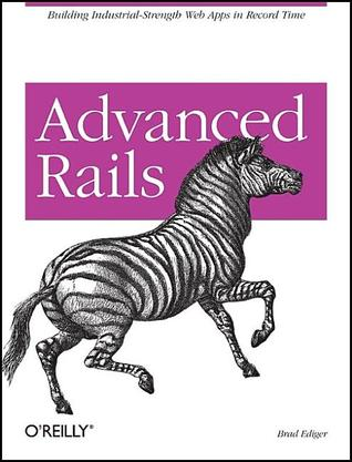 Advanced Rails by Brad Ediger