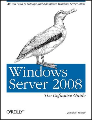 Windows Server 2008: The Definitive Guide: The Definitive Guide