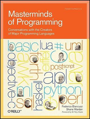 Masterminds of Programming by Federico Biancuzzi
