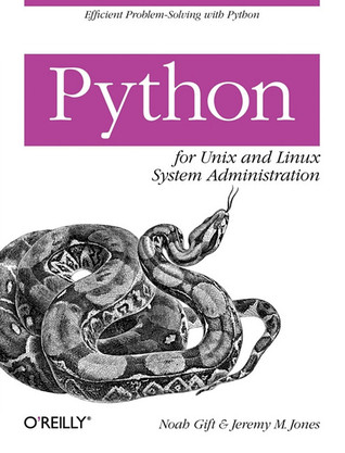 Python for Unix and Linux System Administration by Noah Gift