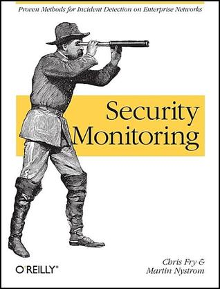 Practical Information Security Monitoring: Managing Risks on Your Network