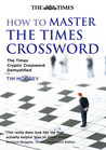 How to Master The Times Crossword by Tim Moorey