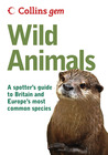 Collins Gem Wild Animals: A Spotter's Guide to Britain and Europe's Most Common Species