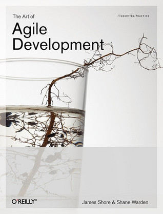 The Art of Agile Development by James Shore