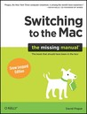 Switching to the Mac :The Missing Manual, Snow Leopard Edition