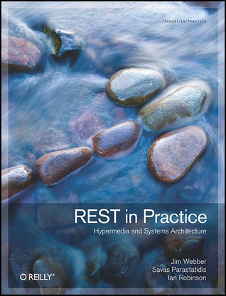 REST in Practice by Jim Webber