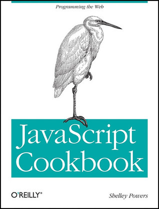 JavaScript Cookbook by Shelley Powers
