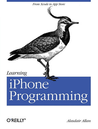 Learning iPhone Programming by Alasdair Allan