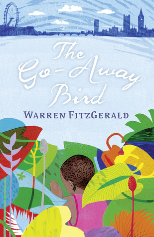The Go-Away Bird by Warren FitzGerald
