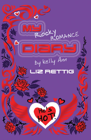 My Rocky Romance Diary (Diaries of Kelly Ann, #4)