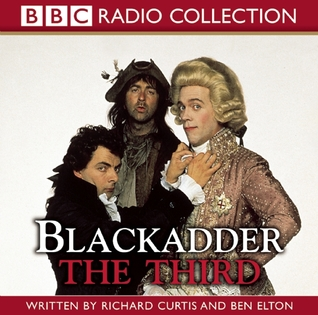 Blackadder the Third: The Award-Winning BBC Comedy