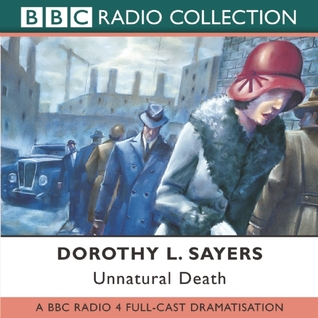 Unnatural Death: A BBC Full-Cast Radio Drama