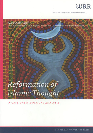 Reformation of Islamic Thought: A Critical Historical Analysis