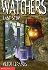 Last Stop (Watchers, #1)