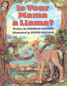 Is Your Mama A Llama? by Deborah Guarino