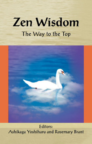 Zen Wisdom: The Way to the Top