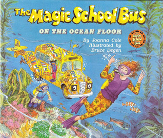 The Magic School Bus on the Ocean Floor by Joanna Cole