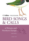 Bird Songs & Calls of Britain and Northern Europe
