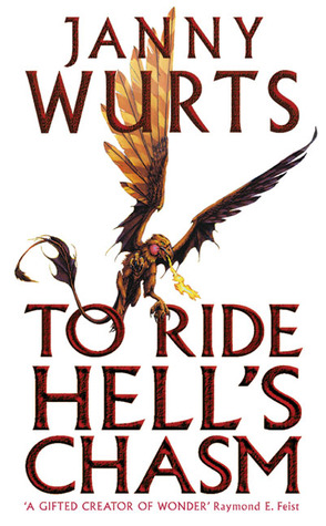 To Ride Hell's Chasm Janny Wurts