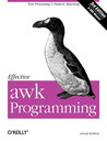 Effective awk Programming: Text Processing and Pattern Matching