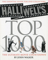 Halliwell's Top 1000 : The ultimate movie countdown. The Essential Guide for DVD Collectors