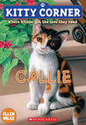 Callie (Kitty Corner, #1)
