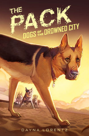 The Pack (Dogs of the Drowned City, #2)