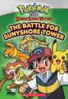 The Battle for Sunyshore Tower