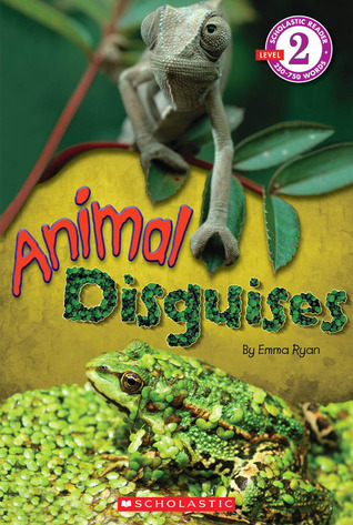 Scholastic Reader Level 2: Animal Disguises