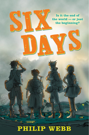 Six Days by Philip  Webb