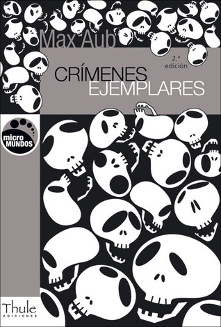 Crmenes ejemplares by Max Aub